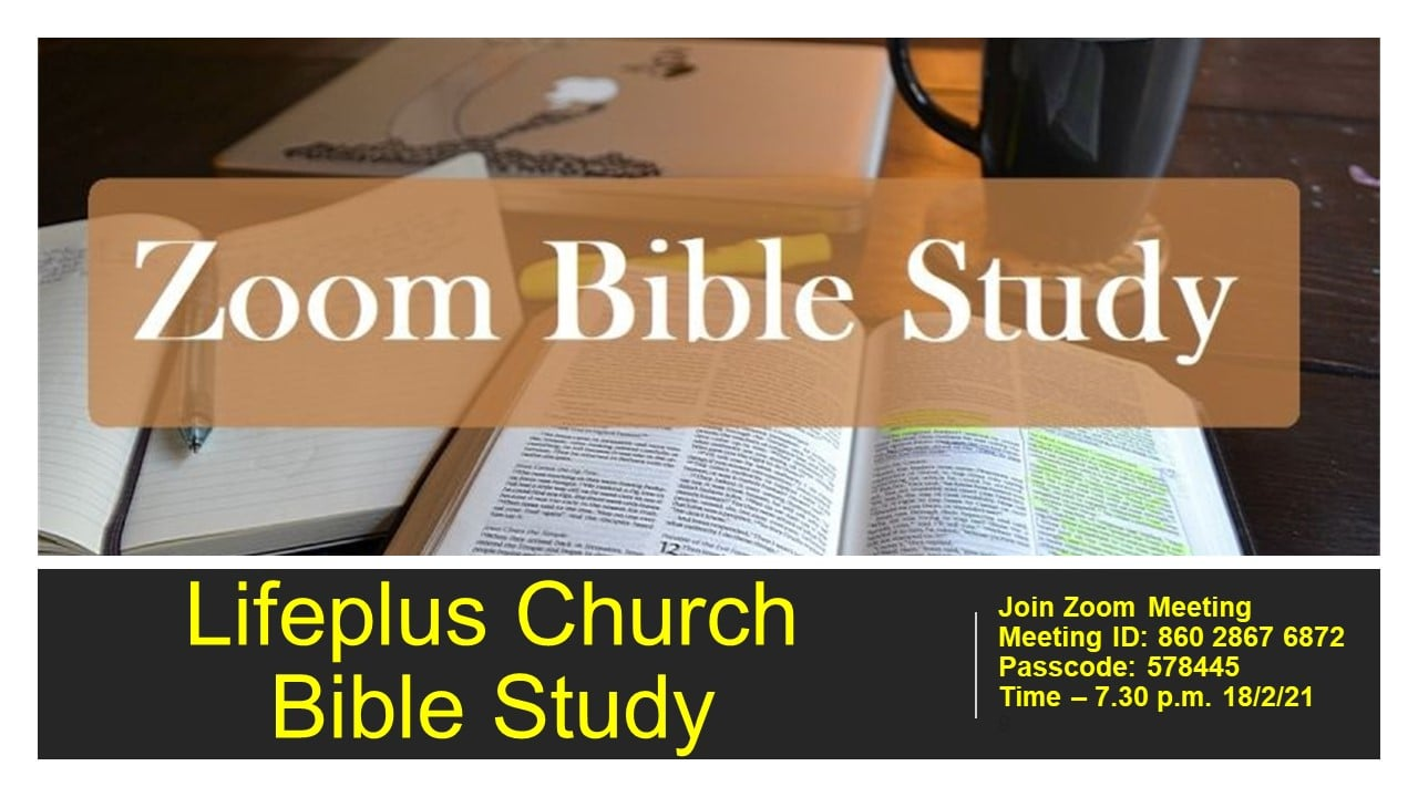 Lifeplus Church - Bible Study